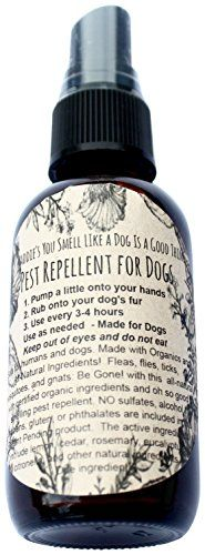 You Smell Like A Dog Is A Good Thing PestRepellent4oz Tick Mosquito Flea And Other Pests Repellent for Dogs And Humans ** Read more  at the image link.