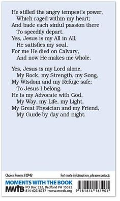 There's not a craving of the mind Which Jesus cannot fill. There's not a pleasure I would seek Aside from His dear will. From hour to hour He fills my soul With peace and perfect love; While rich supp