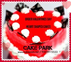 A Sweet Deal: Place orders online and avail Heart Shaped ‪#‎Cakes‬ for this ‪#‎ValentinesDay‬ at ‪#‎CakePark‬, surprise your loved ones. Order @ http://goo.gl/Tn7G27 / reach us @ 9444915533 ‪#‎midnightdelivery‬ #cakes ‪#‎LOVE‬ ‪#‎chennai‬