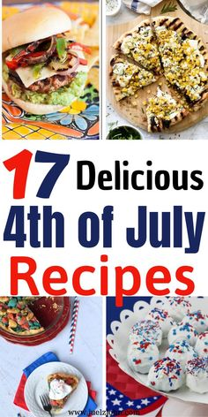 17 Mouthwatering 4th Of July Recipes That'll Wow Everyone#4thofJulyfood#4thofJuly#4thofJulyfoodrecipes#4thofJulyrecipes#
