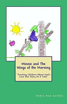 Minnie meets The Wings of the Morning and learns how to fly and discovers more of the world around her.     Scripture Reference: Psalms 139:9  If I take the wings of the morning and dwell in the utter most parts of the sea; even there shall thy hand lead me, and thy right hand shall hold me.  reproducible coloring sheet in the paperback book.