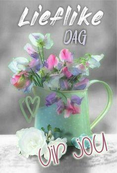 Good Morning Boyfriend Quotes, Good Morning Quotes, Good Morning Funny, Good Morning Wishes, Birthday Wishes Quotes, Birthday Greetings, Happy Birthday, Lekker Dag, Afrikaanse Quotes