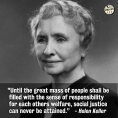 Helen Keller is so inspiring to me. Her political views are astonishing Great Quotes, Me Quotes, Inspirational Quotes, Famous Quotes, Motivational People, People Quotes, Amazing Quotes, Lyric Quotes, Mike Brand