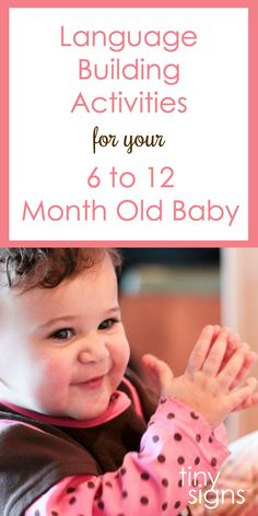 Language Building Activities for Your 6 to 12 Month Old Baby: Guest Post with Alison from Chirpy Chatterbox - Tiny Signs