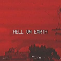"""E (Hell on earth)"""" Because i had no sex chaos theory """"This isn't a world anymore its H.E (Hell on earth)"""" Because i had no sex chaos theory Red Aesthetic Grunge, Devil Aesthetic, Aesthetic Colors, Aesthetic Collage, Quote Aesthetic, Aesthetic Vintage, Aesthetic Pictures, Aesthetic Dark, Aesthetic Iphone Wallpaper"""