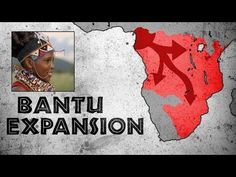 (1) How the Bantus Permanently Changed the Face of Africa 2,000 Years Ago (History of the Bantu Peoples) - YouTube