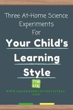 The Traveling Family - Three At-Home Science Experiments to fit Your Child's Learning Style