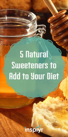 5 Natural Sweeteners to Add to Your Diet by Inspiyr.com // Craving something sweet, but you want to feel good about it, right?! Find out the best natural sweeteners you can have in your diet! #Inspiyr