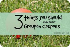3 Things you should know about @Groupon Coupons @Groupon #spon