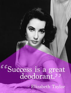 Elizabeth Taylor | 15 Inspirational Quotes By Classic Hollywood Leading Ladies