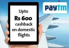 Cleartrip Paytm [PTDEALOW/PTDEALRT] Offer  Get Rs.600 Cashback On Domestic Flight Booking