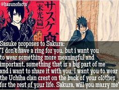 The way sasuke proposes sakura is so romanticc Cr : @harunofacts #thispictureisnotmine from the Shinden Novel, so it's canon, I guess?