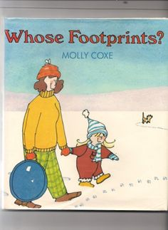 Whose Footprints? by Molly Coxe,http://www.amazon.com/dp/0690048351/ref=cm_sw_r_pi_dp_6UM-sb0S26NK0DA0
