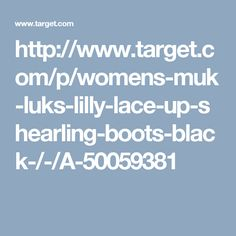 http://www.target.com/p/womens-muk-luks-lilly-lace-up-shearling-boots-black-/-/A-50059381