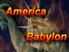 Image result for America is Babylon the Great