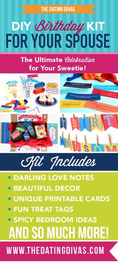 How perfect is this? Printable birthday pack for your spouse! Decor, love notes, cards, intimacy games...this is awesome! (SO CUTE TOO!) http://www.thedatingdivas.com/?p=72043