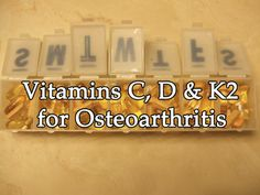 Vitamins C, D and K2 for Osteoarthritis