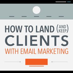 How to Land (and Keep) Freelance Clients with Email Marketing