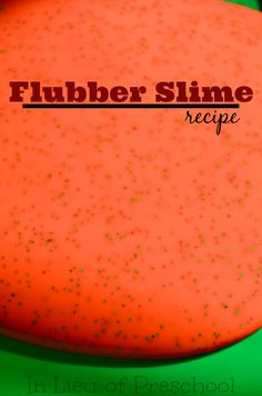 Flubber Slime Recipe – Messy Play