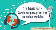 ¿Problemas con los verbos modales en inglés? No te pierdas estas canciones para practicar los verbos modales y automatiza las estructuras ¡desde ya!