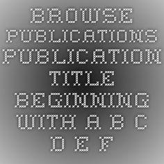 Browse Publications  Publication title beginning with  A B C D E F G H I J K L M N O P Q R S T U V W X Y Z   18-Publications Online