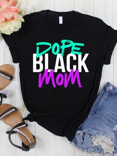 Shirt Design For Girls, Tee Design, Black Women Fashion, Woman Fashion, Black Girl T Shirts, Culture Shirt, Creative Shirts, Black Mother, Mom Gifts