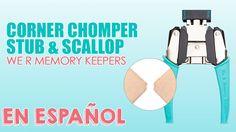 Corner Chomper Stub & Deco de We R MEmory Keepers, redondea las esquinas de tus proyectos de scrapbooking con esta super herramienta de scrap.