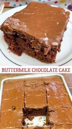 Buttermilk Chocolate Cake, Buttermilk Cake Recipe, Chocolate Desserts, Easy Cake Recipes, Sweet Recipes, Baking Recipes, Dessert Recipes, No Bake Desserts, Easy Desserts