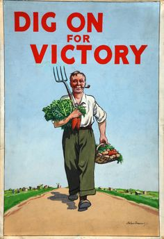 Dig On For Victory - Vintage Poster Reproduction - Victory Garden Poster from UK Pin Up Vintage, Images Vintage, Vintage Ads, Vintage Posters, Vintage Food, Vintage Recipes, Vintage Labels, Vintage Pictures, Vintage Paper
