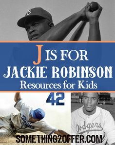 ABC's of American History: J is for Jackie Robinson   Free Homeschool Resources
