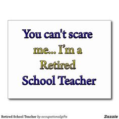 Retired School Teacher Postcard
