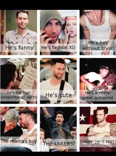 Adam Levine... Maybe not the best songwriter in the world.. But I do love him so!