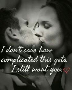 dirty sexy quotes for him Love Quotes For Her, Best Love Quotes, Romantic Love Quotes, Quotes For Him, Be Yourself Quotes, Favorite Quotes, Amazing Man Quotes, I Choose You Quotes, I Still Love You Quotes