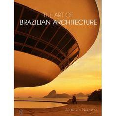 The Art of Brazilian Architecture