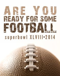 Super Bowl Printable and Invitation. Great for your Super Bowl 48 Party, download and print! Customizable Football Invitation for Super Bowl XLVIII.