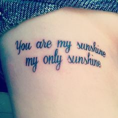 you are my sunshine tattoo tumblr - Google Search