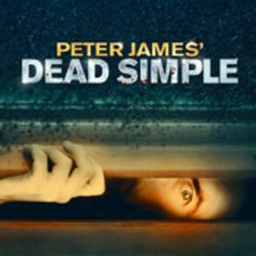 Title: Peter James' Dead Simple.  Adapted from the book that has sold over 2 million copies, the world stage  premiere from the number one worlds best-selling author.  Date: January 14 - 17, 2015. Time: 7:30 pm - 10:30 pm.  Category: Arts | Performing Arts | Theatre.  Artists / Speakers: Peter James.  Prices: Tickets : GBP 15 - GBP 28 and more information see on the website.