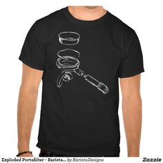 Exploded Portafilter - Barista Designs Shirt