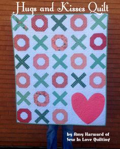 Hugs and Kisses Quilt « Moda Bake Shop  February is here!