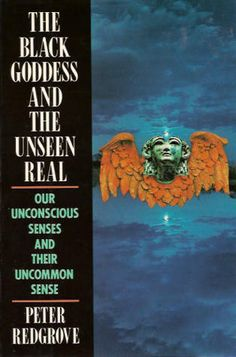 """It is as though we are understanding now what (William) Blake intuited, the senses were, in Eden, spread over the whole being. It might seem, then, that our bodies still live in Eden, but our minds refuse to know it.""  ― Peter Redgrove, The Black Goddess and the Unseen Real: Our Uncommon Senses and Their Common Sense"