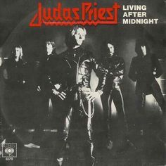 """Living After Midnight"" *** Judas Priest Rob Halford, 45 Records, The Older I Get, Judas Priest, Heavy Metal Bands, Till Death, Black Sabbath, Album Covers, Childhood Memories"