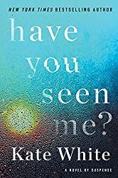 """Read """"Have You Seen Me? A Novel of Suspense"""" by Kate White available from Rakuten Kobo. From New York Times bestselling author Kate White comes a gripping novel about one woman's dangerous quest to recover lo. Books To Read Online, Reading Online, Great Books, New Books, Have You Seen, Bestselling Author, Audio Books, Novels, Book Covers"""