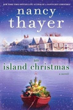(94)An Island Christmas by Nancy Thayer | Charlotte's Web of Books - A sweet Christmas read about a family preparing for a Christmas wedding.