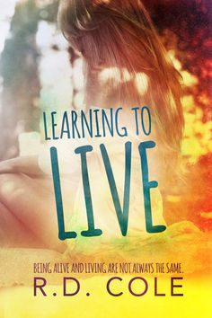 Learning to Live RD Cole