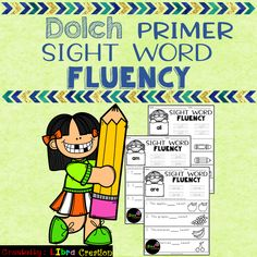 Dolch Sight Word Fluency Primer This product includes: * 52 pages of Sight Word Fluency. In this product, your students need to trace the word, fill in the blanks and color the pictures.