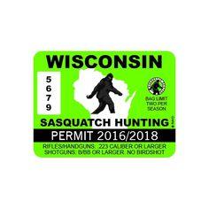 Wisconsin #Sasquatch Die Cut Hunting Permit #Sticker #Decal