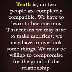 Soulmate Quotes : QUOTATION - Image : As the quote says - Description Maybe so . but i have never known any two people as compatible as us. True Quotes, Great Quotes, Quotes To Live By, Inspirational Quotes, Motivational Quotes, Youre My Person, Relationship Advice, Communication Relationship, Marriage Advice
