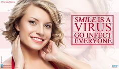 #MondayMantra : #Smile is a #virus, go infect everyone