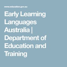 Early Learning Languages Australia | Department of Education and Training