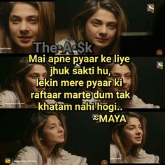 Itnii jhuk gain k usey apki qadr hi nahi rahi Maya Quotes, Hindi Quotes, Best Quotes, Funny Quotes, Life Quotes, Crazy Girl Quotes, Crazy Girls, Maya Beyhadh, Famous Dialogues